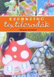 Ezerszínű textilcsodák