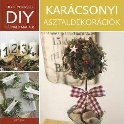 Karácsonyi asztaldekorációk - DIY