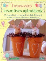 Tavaszváró kézműves ajándékok