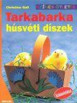 Tarkabarka húsvéti díszek - Színes ötletek