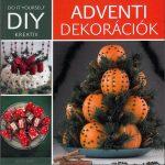 Adventi dekorációk - DIY